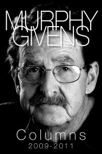Murphy Givens -  Columns 2009 - 2011